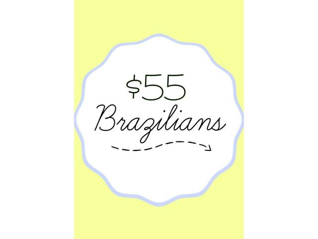 Until 7th November 2015 all Brazilians only $55 -  Call 4730110 to book now!